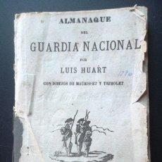 Libros antiguos: ALMANAQUE DEL GUARDIA NACIONAL. LUIS HUART. DIBUJOS MAURISSET Y TRIMOLET 1875; RAR V FOTOS. Lote 49587581