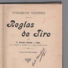 Libros antiguos: REGLAS DE TIRO POR HERMINIO REDONDO Y TEJERO. MADRID. 1902. LEER. Lote 49631269