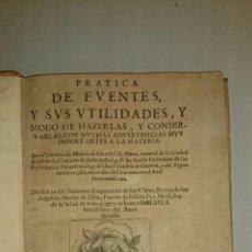Libros antiguos: PRÁCTICA DE FUENTES - MATÍAS LERA GIL DE MURO (ARNEDO LA RIOJA) - 1671 - AGUA AGUAS. Lote 49651325