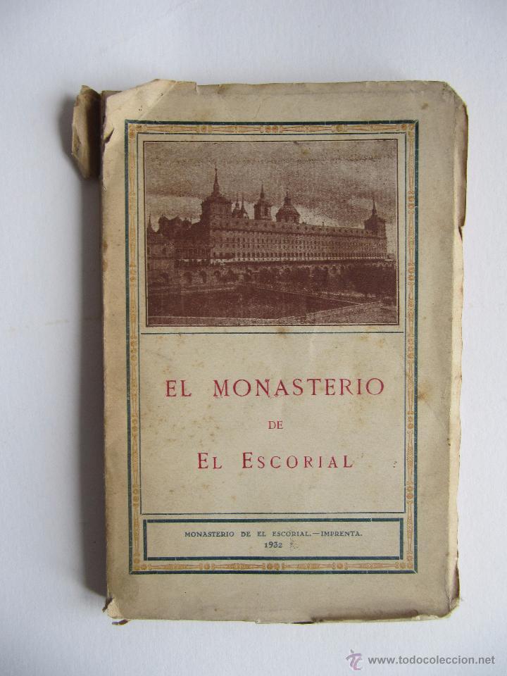 GUIA ILUSTRADA EL MONASTERIO DE EL ESCORIAL.1932 (Libros Antiguos, Raros y Curiosos - Historia - Otros)