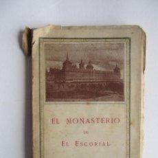 Libros antiguos: GUIA ILUSTRADA EL MONASTERIO DE EL ESCORIAL.1932. Lote 49669686
