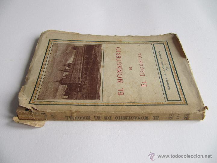 Libros antiguos: GUIA ILUSTRADA EL MONASTERIO DE EL ESCORIAL.1932 - Foto 3 - 49669686