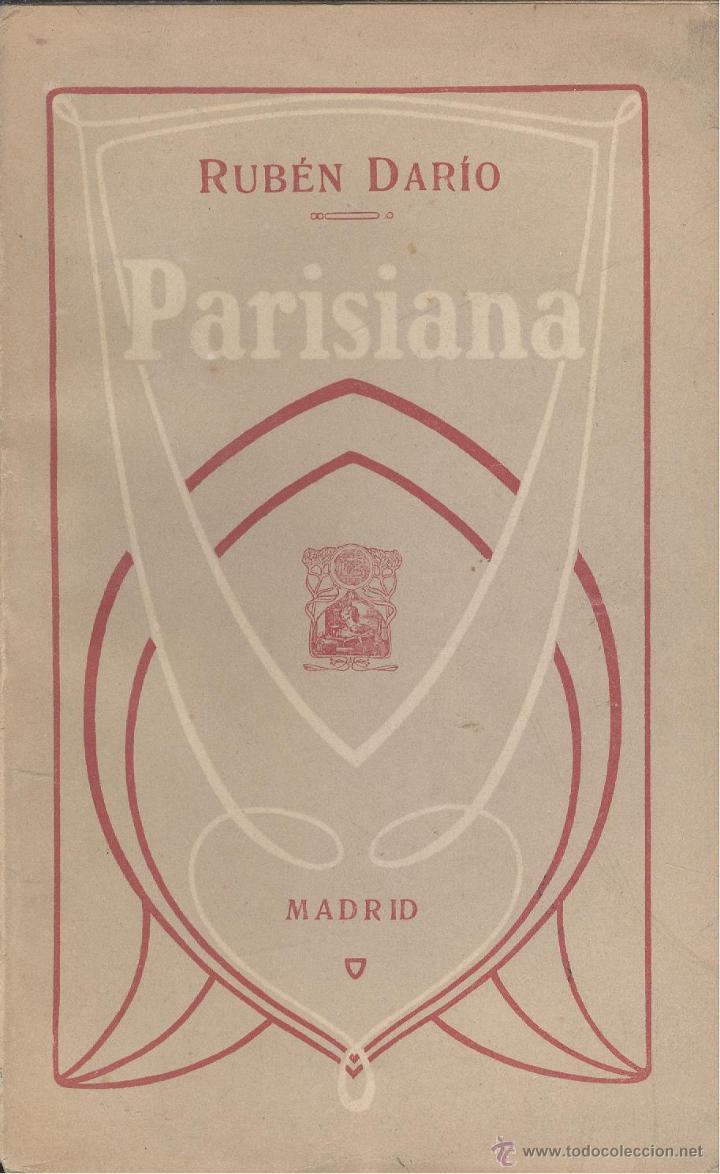 RUBÉN DARIO. PARISIANA. 1ª ED. MADRID, FERNANDO FE, 1907. (Libros Antiguos, Raros y Curiosos - Historia - Otros)