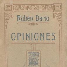 Libros antiguos: RUBÉN DARIO. OPINIONES. 1ª ED. MADRID, FERNANDO FE, 1906.. Lote 49674962
