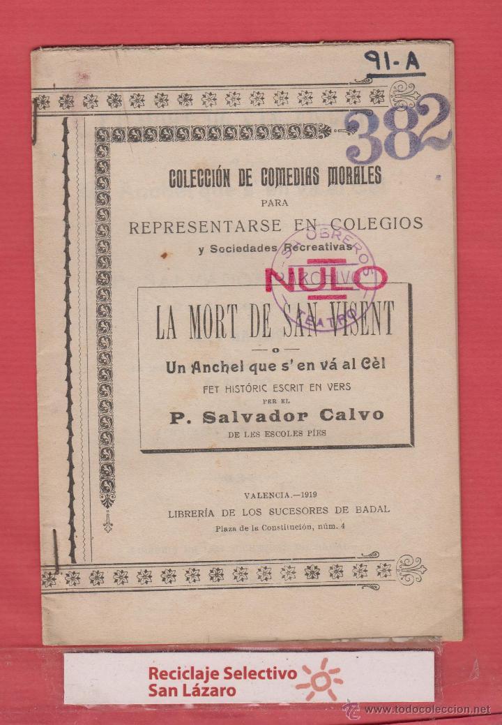 LA MORT DE SANT VICENT-FET HISTÓRIC ESCRIT EN VERS-COL.COMEDIAS MORALES-1919-29PAG-LTEA2 (Libros Antiguos, Raros y Curiosos - Otros Idiomas)