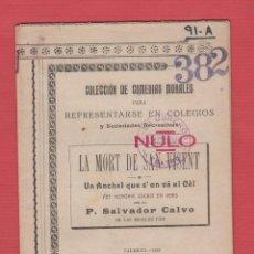 Libros antiguos: LA MORT DE SANT VICENT-FET HISTÓRIC ESCRIT EN VERS-COL.COMEDIAS MORALES-1919-29PAG-LTEA2. Lote 49684946