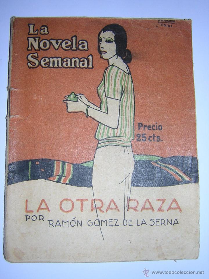 1923 - RAMON GOMEZ DE LA SERNA - LA OTRA RAZA (Libros antiguos (hasta 1936), raros y curiosos - Literatura - Narrativa - Otros)