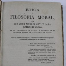 Livros antigos: L- 1685. ETICA O FILOSOFIA MORAL. D. J. MANUEL ORTI Y LARA. 1881. . Lote 49724763