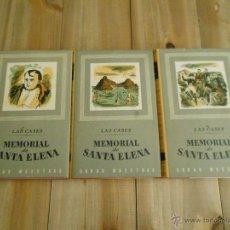 Libros antiguos: TRILOGIA MEMORIAL DE SANTA ELENA - LAS CASES - OBRAS MAESTRAS - EDITOR JOAQUÍN GIL *LIBROS JARIEGO*. Lote 49726062