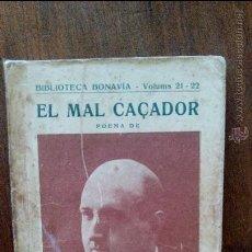 Libros antiguos: EL MAL CACADOR-JOSEP Mª DE SEGARRA. Lote 49729048