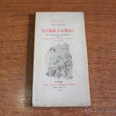 Libros antiguos: EN EL MUNDO DE LAS MUJERES (CONVERSACIONES FEMINISTAS). BRACCO, ROBERTO. BIBLIOTECA MIGNON L. 1906. Lote 268296759