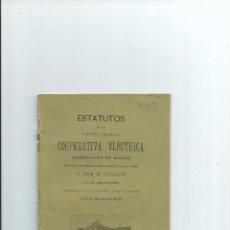 Libros antiguos: 1906 - ESTATUTOS DE LA COMPAÑIA ANONIMA COOPERATIVA ELECTRICA DOMICILIADA EN BILBAO. Lote 49758895