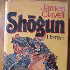 Libros antiguos: SHOGUN - JAMES CLAVELL - DROEMER KNAUR VERLAG SCHOELLER 1978 - PRIMERA EDIC. ALEMANA 1978. Lote 49764000