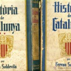Libros antiguos: FERRAN SOLDEVILA : HISTÒRIA DE CATALUNYA - 3 VOLUMS (ALPHA, 1934/35). Lote 49764424