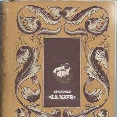 Libros antiguos: HUMILLADOS Y OFENDIDOS, FEDOR DOSTOIEWSKI, EDS. LA NAVE MADRID, ENC. ED., SIN FECHAR, SERIE B Nº8. Lote 49778116