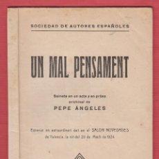 Livres anciens: UN MAL PENSAMENT-SAINET EN PROSA-PEPE ÁNGELES-IMPR.MANUEL PAU-1924-LTEA77. Lote 49780773