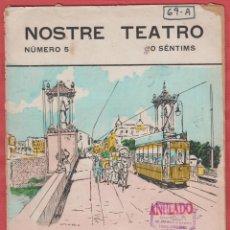 Livres anciens: NOSTRE TEATRO-AL NIÑO PERDIDO-COMEDIA BILINGÜE EN UN ACTE Y EN PROSA AÑO 1922 14PAG. LTEA72. Lote 49781069