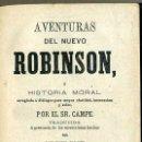 Libros antiguos: CAMPE : AVENTURAS DEL NUEVO ROBINSON (VALENCIA, 1876) TRADUCCIÓN DE TOMÁS IRIARTE. Lote 49785926