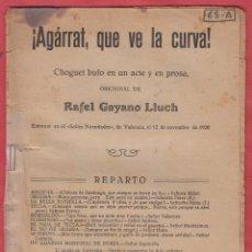 Livres anciens: ¡AGARRAT QUE VE LA CURVA!-RAFEL GAYANO LLUCH-EDITORIAL CARCELLER-1926-LTEA88. Lote 49824073