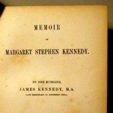 Libros antiguos: KENNEDY, JAMES - MEMOIR OF MARGARET STEPHEN KENNEDY - LONDON 1892. Lote 48226349