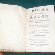 Libros antiguos: IDIOMA DE LA RAZON CONTRA LOS FALSOS FILOSOFOS MODERNOS. MARQUES DE CARACCIOLO. 1776 MADRID. Lote 49854816