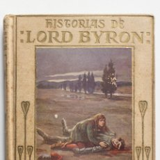 Libros antiguos: HISTORIA DE LORD BYRON- COLECCION ARALUCE. Lote 49868027