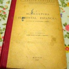 Libros antiguos: AGRICULTURA - 1931 - ILUSTRADO - DANTIN CERECEDE - CON GRABADOS. Lote 49869748