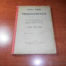Alte Bücher - EJERCICIOS Y PROBLEMAS DE TRIGONOMETRÍA - D. MANUEL GARCÍA ARDURA- AÑO 1918 - 49875108