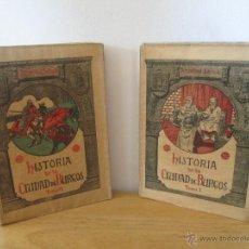 Libros antiguos: HISTORIA DE LA CIUDAD DE BURGOS. TOMO I Y II. ANSELMO SALVA. IMPRENTA DEL MONTE CARMELO.. Lote 49908185