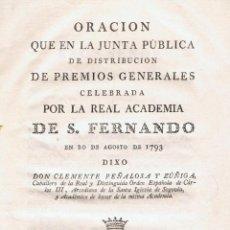 Alte Bücher - ORACIÓN QUE EN LA JUNTA PÚBLICA DE DISTRIBUCIÓN DE PREMIOS GENERALES CELEBRADA POR LA REAL ACADEMIA - 49921736