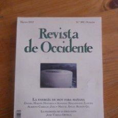 Libros antiguos: REVISTA DE OCCIDENTE. MARZO 2013 Nº382 LA ENERGIA DE HOY PARA MAÑANA. Lote 49922998