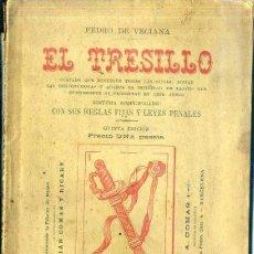 Libros antiguos: PEDRO DE VECIANA : EL TRESILLO (SAURÍ Y SABATER, 1896) . Lote 49923215