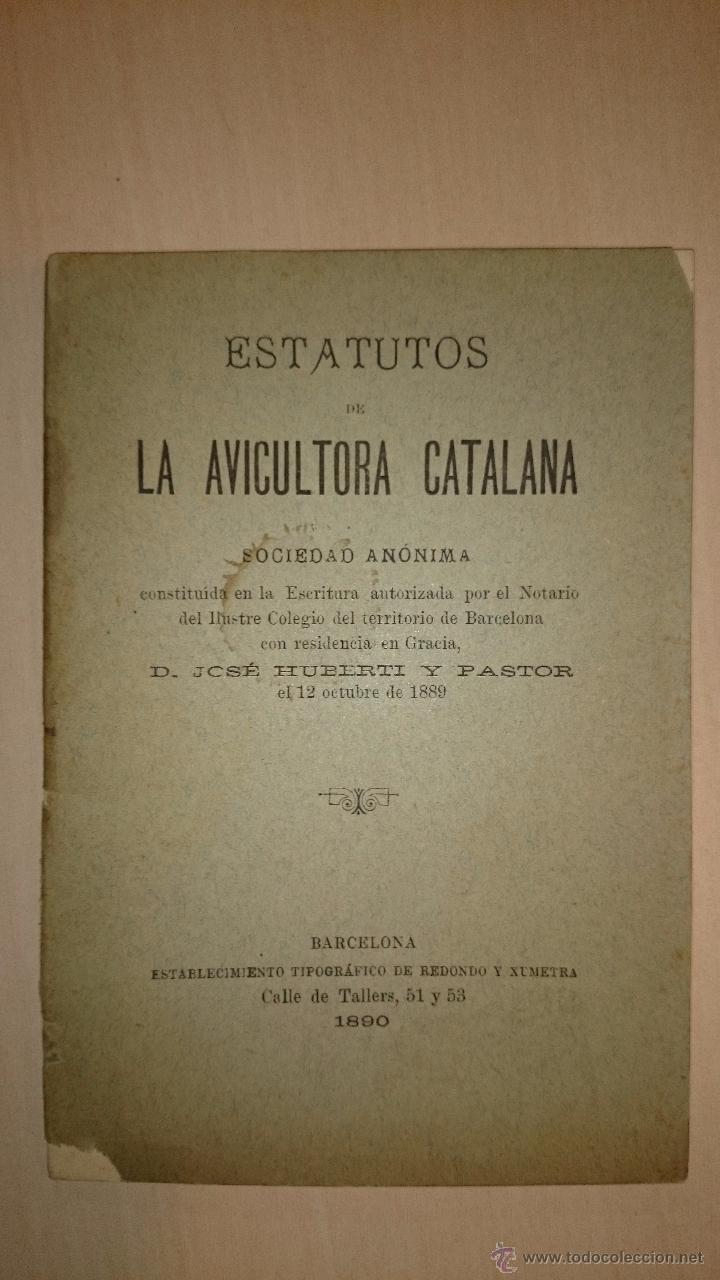 1890 - ESTATUTOS DE LA AVICULTORA CATALANA, S.A. BARCELONA GALLINAS (Libros Antiguos, Raros y Curiosos - Cocina y Gastronomía)