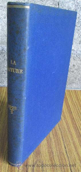 LA NATURE - REVUE DES SCIENCES - ET DE LEURS APPLICATIONS AUX ART ET A L´INDUSTRIE - EDT MASSON 1923 (Libros Antiguos, Raros y Curiosos - Otros Idiomas)