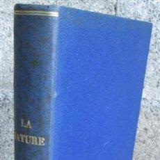 Libros antiguos: LA NATURE - REVUE DES SCIENCES - ET DE LEURS APPLICATIONS AUX ART ET A L´INDUSTRIE - EDT MASSON 1923. Lote 49930792