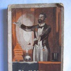 Libros antiguos: EL MODERNO PRESTIDIGITADOR POR RICARDO PALANCA Y LITA. 1900 A6. Lote 49934263