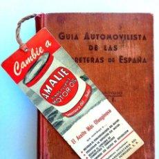 Libros antiguos: HISTÓRICA GUIA DE LAS CARRETERAS DE ESPAÑA, G.A.C.E. LIBRO 1940 -EXCLUSIVA-. Lote 49936655
