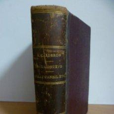 Libros antiguos: BARRIONUEVO - ALFREDO CALDERON - FRAY CANDIL ETC - AÑO 1902. Lote 49959406