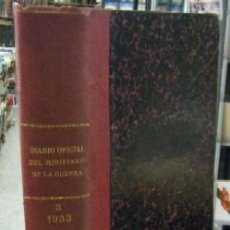 Libros antiguos: DIARIO OFICIAL DEL MINISTERIO DE GUERRA. AÑO 1933. TOMO III, TERCER TRIMESTRE A-REPUB-261. Lote 49973882