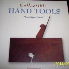 Libros antiguos: UNA FANTASTICA RECOPILACION DE LAS HERREMIENTAS ANTIGUAS. Lote 50026255