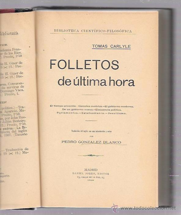 FOLLETOS DE ÚLTIMA HORA. TOMAS CARLYLE. DANIEL JORRO EDITOR. MADRID, 1909. (Libros Antiguos, Raros y Curiosos - Pensamiento - Otros)