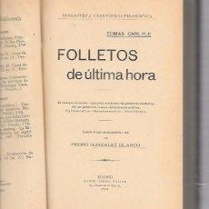Libros antiguos: FOLLETOS DE ÚLTIMA HORA. TOMAS CARLYLE. DANIEL JORRO EDITOR. MADRID, 1909.. Lote 57917490