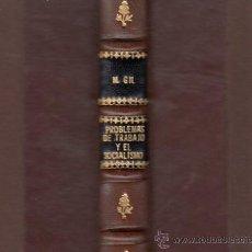 Libros antiguos: PROBLEMAS DEL TRABAJO Y EL SOCIALISMO MANUEL GIL MAESTRE TIPOLITOGRAFÍA DE LUIS TASSO BARCELONA 1897. Lote 50034398