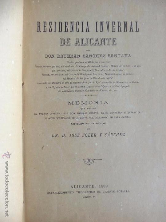 Libros antiguos: RESIDENCIA INVERNAL DE ALICANTE - DON ESTEBAN SÁNCHEZ SANTANA - 1889 - Foto 3 - 164790681