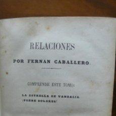 Libros antiguos: FERNAN CABALLERO. LA ESTRELLA DE VANDALIA. POBRE DOLORES. PRIMERA EDICIÓN.. Lote 50047196