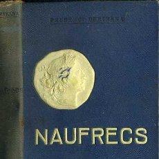 Libros antiguos: PRUDENCI BERTRANA : NÀUFRECS (DOMENECH, 1907) BIBL. POBLE CATALÀ. Lote 50050497