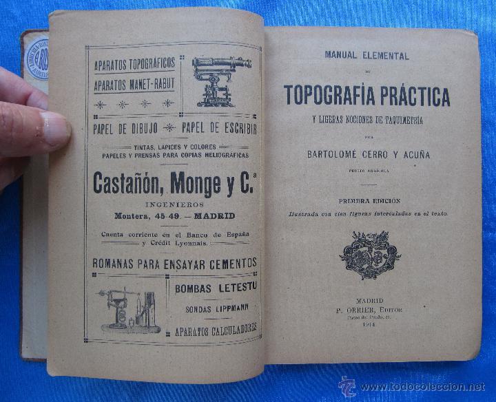 Libros antiguos: MANUAL ELEMENTAL DE TOPOGRAFÍA PRÁCTICA. POR BARTOLOMÉ CERRO Y ACUÑA. P. ORRIER EDITOR, MADRID, 1914 - Foto 2 - 50051679
