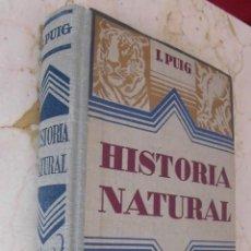 Libros antiguos: MANUAL DE HISTORIA NATURAL, ED. GUSTAVO GILI, 1932.. Lote 50052073