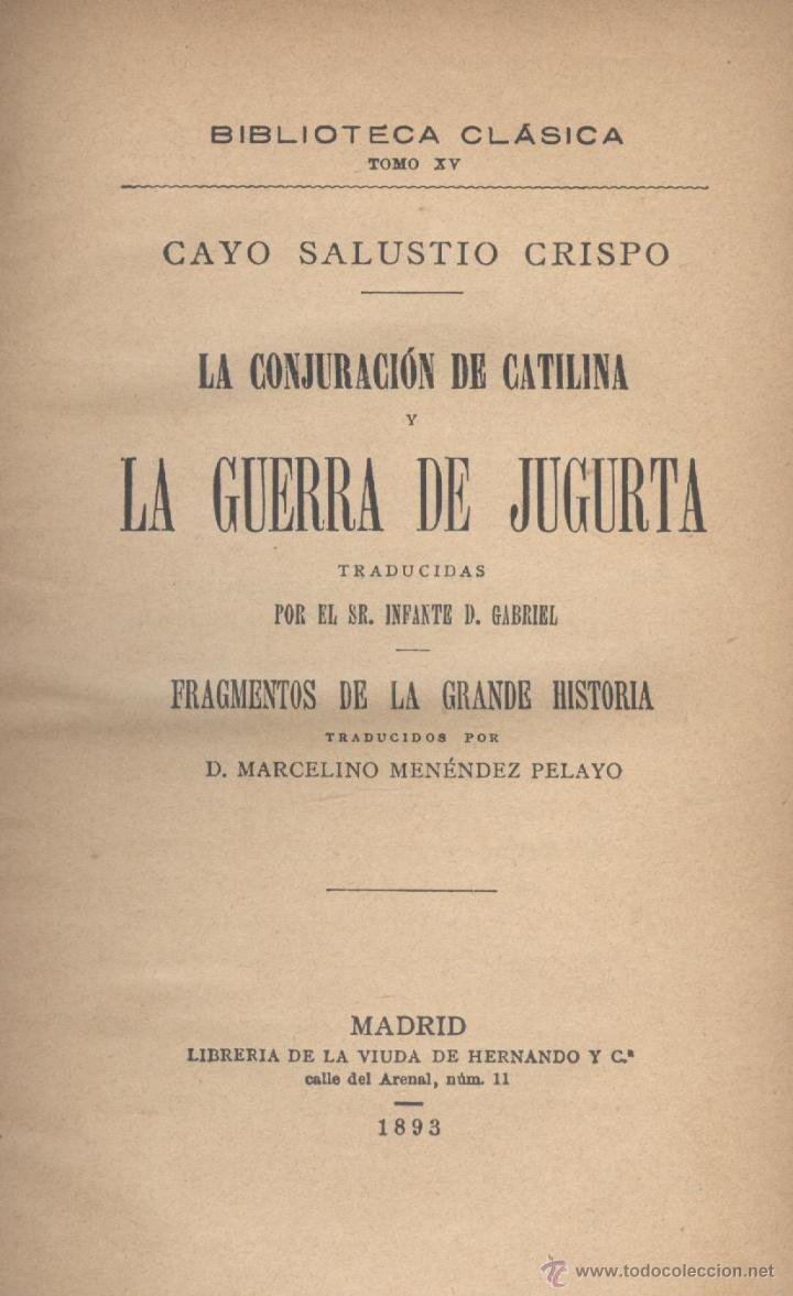 CAYO SALUSTIO CRISPO. LA CONJURACIÓN DE CATILINA Y LA GUERRA DE JUGURTA. MADRID, 1893. FS (Libros Antiguos, Raros y Curiosos - Literatura - Otros)