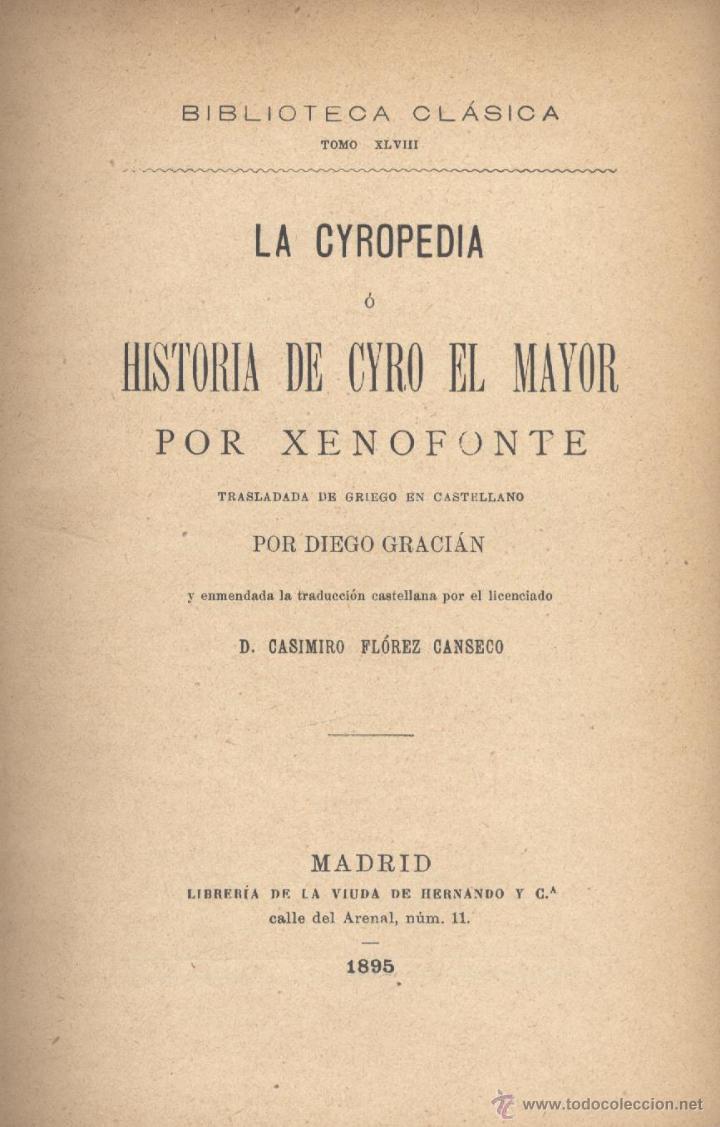 XENOFONTE. LA CYROPEDIA, O HISTORIA DE CYRO EL MAYOR. MADRID, 1895. FS (Libros Antiguos, Raros y Curiosos - Literatura - Otros)